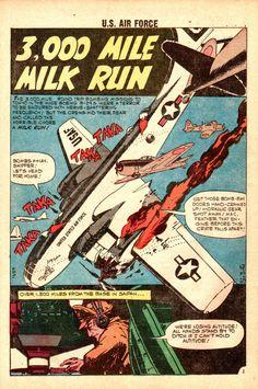 """3,000 Mile Milk Run,"" - U.S. Air Force Comics #11 (August 1960) - Splash page by Sam Glanzman"