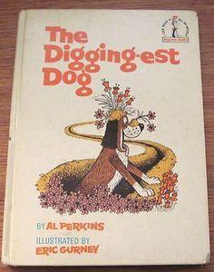 The Digging-est Dog 1967 Al Perkins Eric Gurney Vintage Children's Book