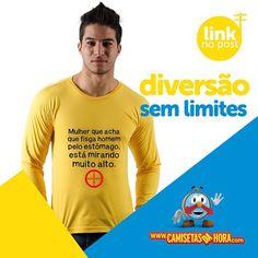 Camiseta Mirando Alto : Mulher que acha que fisga homem pelo estômago, está mirando muito alto.  http://www.camisetasdahora.com/p-4-109-4162/Camiseta---Mirando-Alto | camisetasdahora