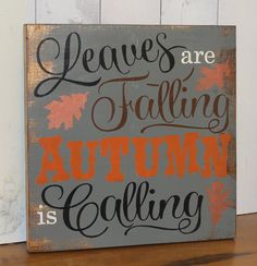 FALL Sign/Leaves are Falling Autumn is Calling/Subway Style/Autumn/Typography/Fall Decoration/Wood Sign/Hand painted/Gray/Orange/Bronze on Etsy, $27.95