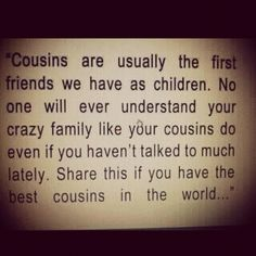 my cousins! http://media-cache4.pinterest.com/upload/55169164155334488_ESLe4XZu_f.jpg jessica_hendley favorite quotes funny sayings