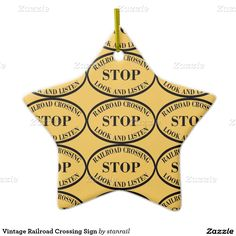 Vintage Railroad Crossing Sign Double-Sided Star Ceramic Christmas Ornament; $20.95 --  #stanrail - Capture wonderful family memories with a personalized ceramic ornament. Add your favorite photos, images and personal message to both sides of this ornament. A strand of gold thread makes it easy to display this fantastic keepsake.  @stanrails_store