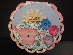 Think Spring Cricut card