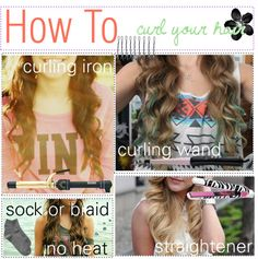 """""""how to curl your hair many ways .♡"""" by sparkletipgirls ❤ liked on Polyvore"""