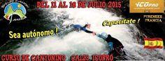 Espeleo Club de Descenso de Cañones (EC/DC): Curso Canyoning (Pyrenees Francia, 11 al 18 de jul...