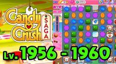Candy Crush Saga - Level 1956 - 1960 (1080p/60fps)