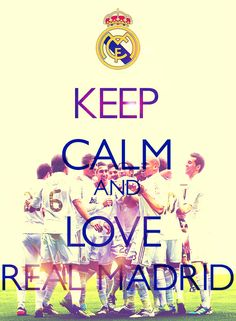 and love Real Madrid Keep Calm And Love, Real Love, Cristiano Ronaldo, Soccer, Life, Club, Iker Casillas, Real Madrid Football, Soccer Players