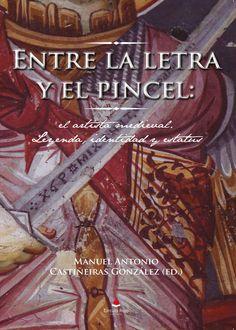 Estudios dedicados al mundo del artista medieval, cuya obrase debatía entre la autoría divina y la firma individual