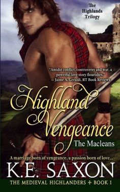 Highland Vengeance The Macleans  The Highlands Trilogy The Medieval Highlanders Volume 1 >>> Click on the image for additional details.
