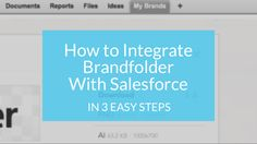 How to integrate Brandfolder With Salesforce - 3 steps! Digital Asset Management, Integrity, Social Media, Organization, Marketing, Blog, Getting Organized, Organisation, Data Integrity