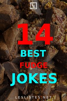 Fudge is one of the tastiest desserts ever. With that in mind, check out the top 14 fudge jokes that will make you want to eat more! #fudge Oh Fudge, Chocolate Stores, I Have Forgotten, Top 14, Food Facts, Funny Things, Delicious Desserts, Bakery, Food And Drink