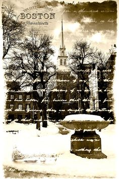 "The Old North Church, Boston, MA ""The 18th of April in '75, hardly a man is now alive who remembers that famous day and year. . (Longfellow)"