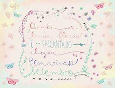 Bem Vindo Setembro! ♡