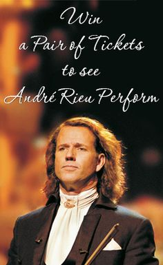 Win a Pair of Tickets to see Andre Rieu Perform    VALID UNTIL DECEMBER 10    http://womenfreebies.co.uk/competitions/andre-rieu/
