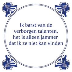 Best Quotes, Funny Quotes, Genius Quotes, Dutch Quotes, Yoga Quotes, Verse, Funny Facts, Good Thoughts, Just For Laughs