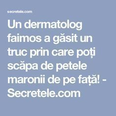 Un dermatolog faimos a găsit un truc prin care poți scăpa de petele maronii de pe față! - Secretele.com Herbal Remedies, Natural Remedies, Health Benefits Of Ginger, Loving Your Body, How To Get Rid, Beauty Routines, Good To Know, Herbalism, Beauty Hacks