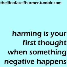 learning to be strong enough to not engage in self harm