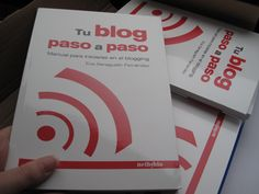 """""""Tu blog paso a paso"""" (ed. Netbiblo, 2009). Mi primer libro."""