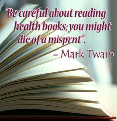 Mark Twain...