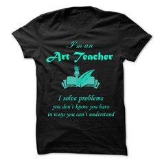 Art Teacher Fun T-Shirt