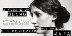 ORLANDO - Virginia Woolf | EM UM RELACIONAMENTO ABERTO COM...