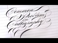 7. Pointed Pen Calligraphy 101: Common problems with nibs - YouTube