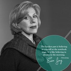Erica Jong | 30 Indispensable Writing Tips From Famous Authors