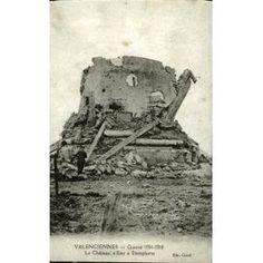Valenciennes Guerre 1914-1918 Le Château D'eau À Dampierre. Water tower at Dampierre.