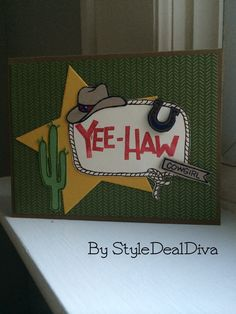 Yee-Haw Cowgirl Card made with Stampin' Up!'s Yee-Haw Photopolymer Stamp Set by StyleDealDiva on Etsy