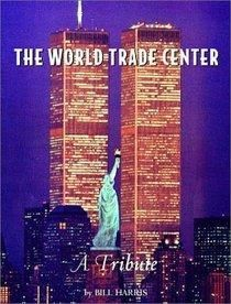 2001 The World Trade Center - A Tribute to 9/11 - Patriot Day  www.jaxsprats.com