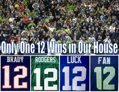 Only One 12 wins in Our house! (in the playoffs! Seahawks Fans, Seahawks Football, Football Baby, Seattle Seahawks, 12th Man, Home Team, Beast Mode