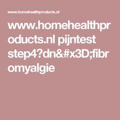 www.homehealthproducts.nl pijntest step4?dn=fibromyalgie