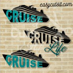 Cruise Life. SVG- DXF - EPS - PDF Cutting files