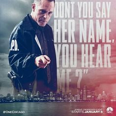 """""""Don't you say her name, you hear me?"""" Voight 3x10"""