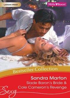 Mills & Boon : Sandra Marton Bestseller Collection 201109/Slade Baron's Bride/Cole Cameron's Revenge: Sandra Marton: Amazon.com: Kindle Store