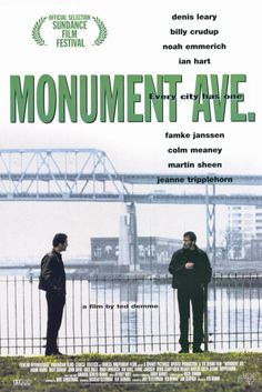 "1998's ""Monument Ave."" Set in Charlestown, MA"