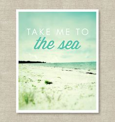 Take me to the Sea by Kristy on Etsy