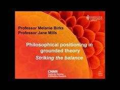 (18) Melanie Birks & Jane Mills. Philosophical positioning in grounded theory. - YouTube