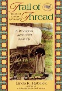 Trail of Thread: A Womans Westward Journey (Trail of Thread Series) (Volume by Linda K. I Love Books, Great Books, Books To Read, My Books, Book Club List, Book Lists, Historical Fiction Books, Historical Romance, Book Nerd