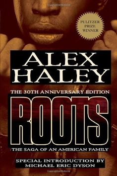 Roots: The Saga of an American Family by Alex Haley, http://www.amazon.com/dp/1593154496/ref=cm_sw_r_pi_dp_MjgGpb0JP9QXG