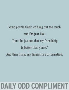 """""""Jealous Friendship"""" @Savahna Mason"""