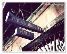 Preservation Hall New Orleans Photograph by JillianAudreyDesigns, $ 25.