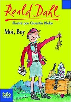 Amazon.com: Moi, Boy. Souvenirs d'enfance (Folio Junior) (French Edition) eBook: Roald Dahl, Quentin Blake, Janine Hérisson: Kindle Store