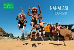Discover the unknown lands with Nagaland Tourism.
