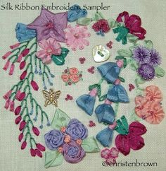 I ❤ ribbon embroidery . . .  Silk Ribbon Embroidery Sampler ~By Christen Brown