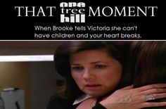 When Brooke tells Victoria she can't have children and your heart breaks