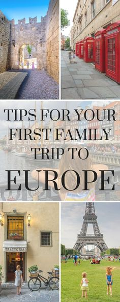 Taking your kids to Europe for the first time? Here's my advice, based on 15+ European trips with my kids over 10 years.