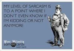 Sarcasm...