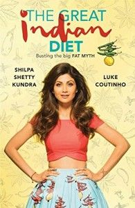 The Great Indian Diet By Shilpa Shetty and Luke Coutinho book touches how to take care of your nutritional intake, how to burn fat in the process.