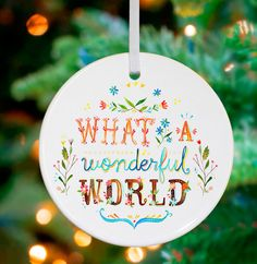 What A Wonderful World Ornament by Katie Daisy